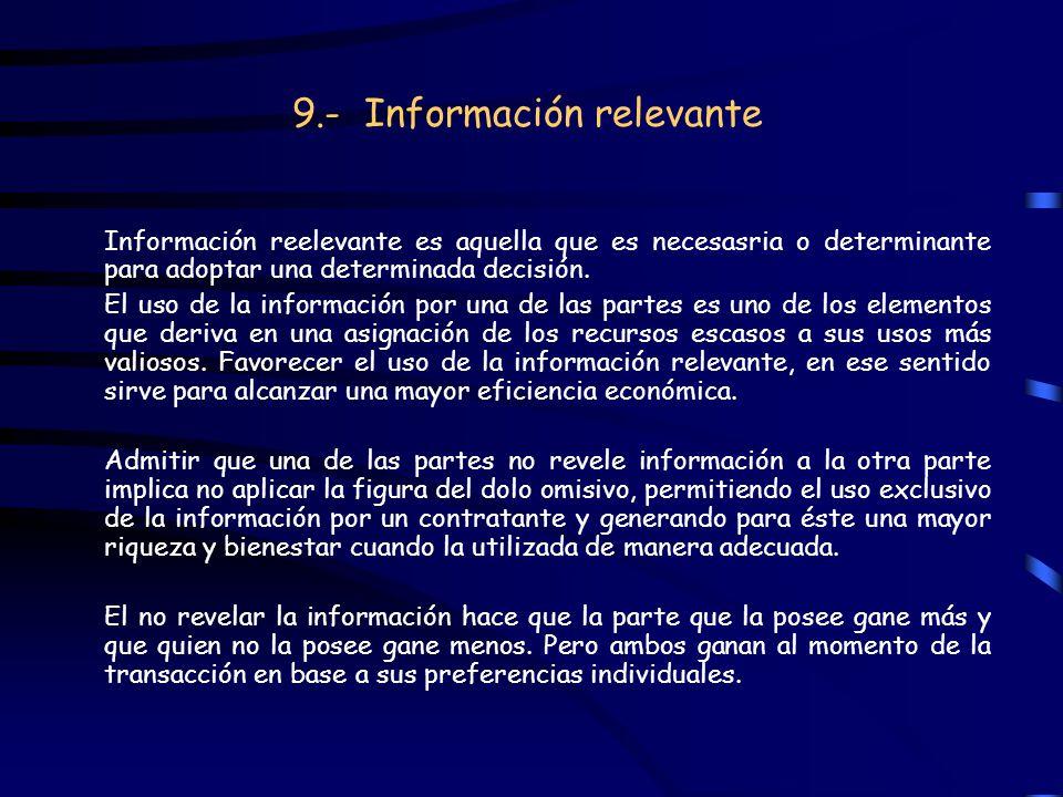 9.- Información relevante