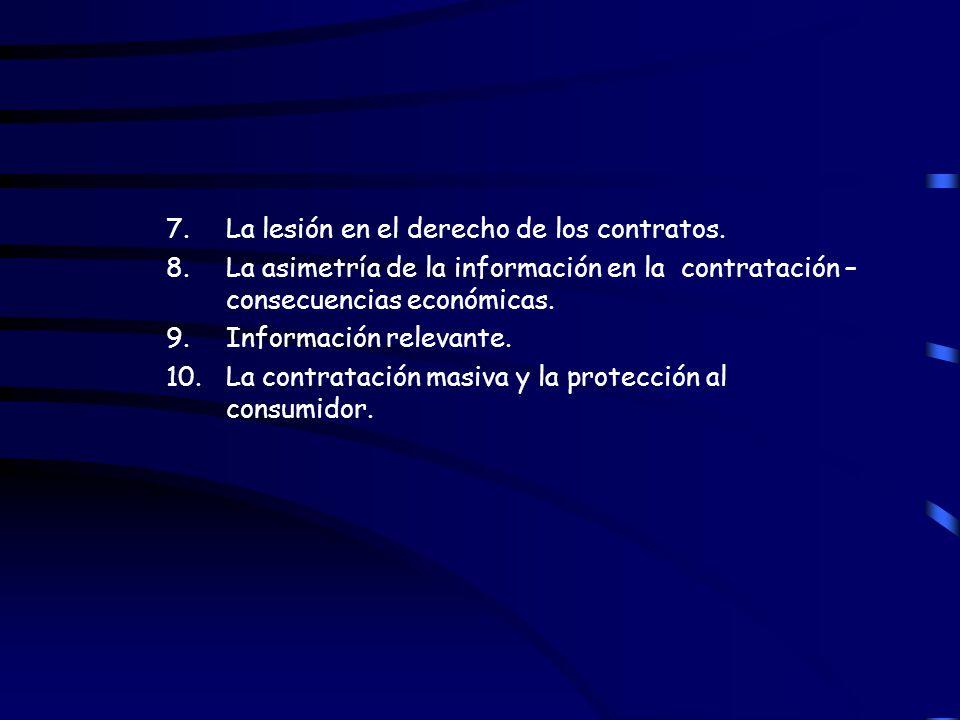 7. La lesión en el derecho de los contratos.