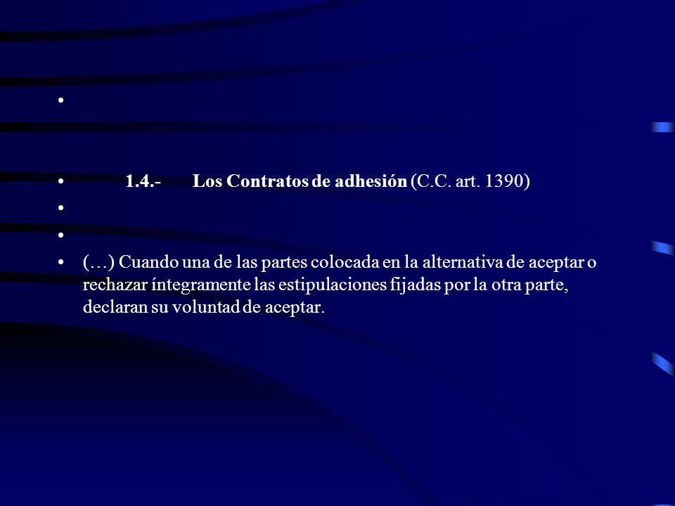 1.4.- Los Contratos de adhesión (C.C. art. 1390)