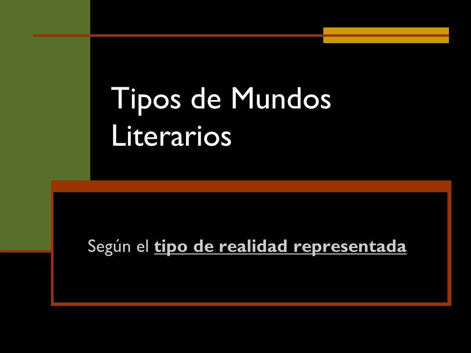 Tipos de Mundos Literarios