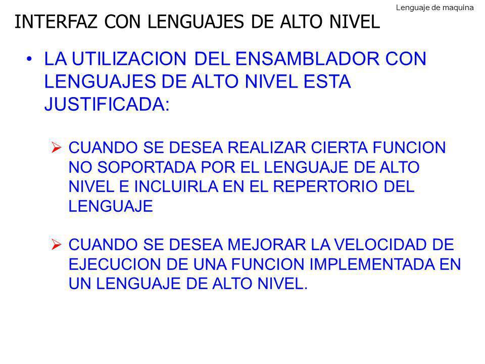 INTERFAZ CON LENGUAJES DE ALTO NIVEL