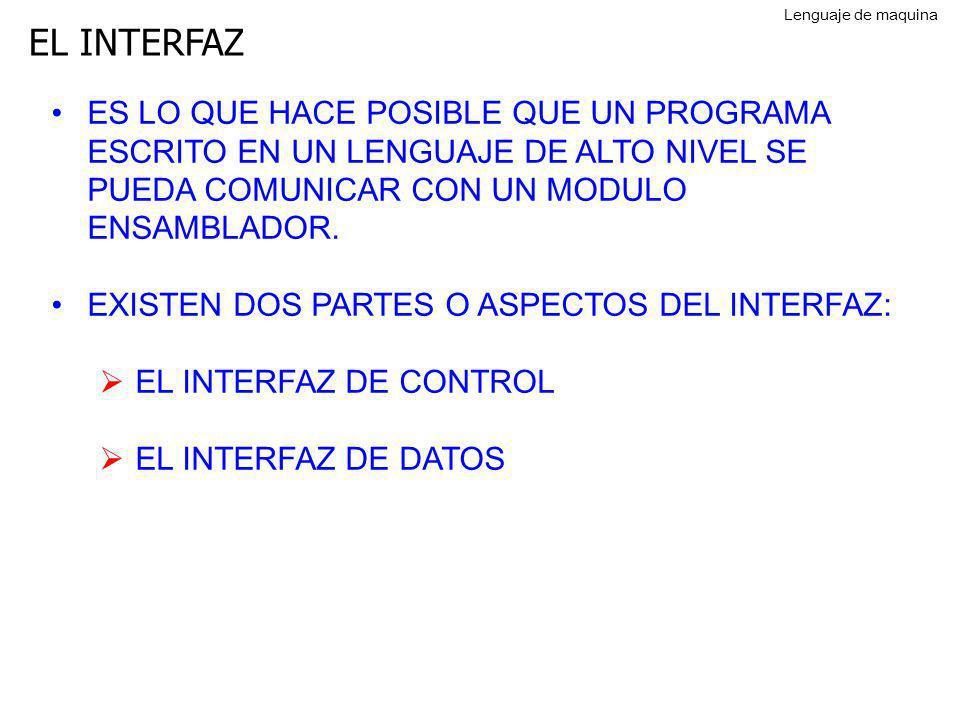 Lenguaje de maquina EL INTERFAZ.