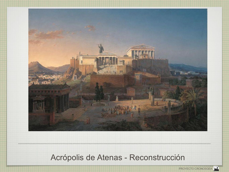 Acrópolis de Atenas - Reconstrucción