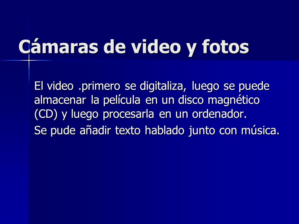 Cámaras de video y fotos