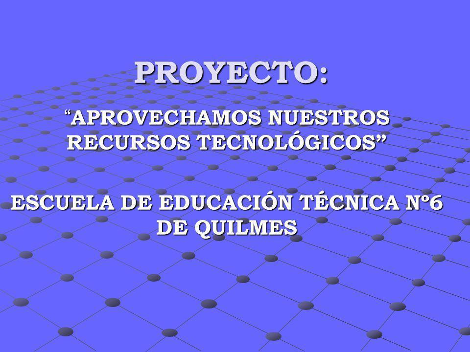 ESCUELA DE EDUCACIÓN TÉCNICA Nº6 DE QUILMES