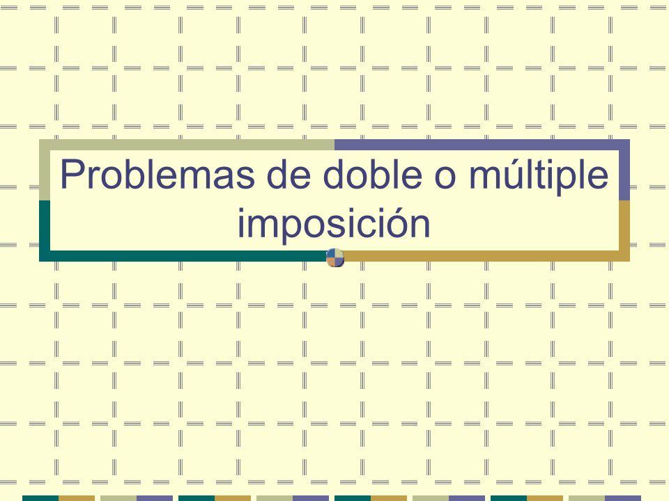 Problemas de doble o múltiple imposición