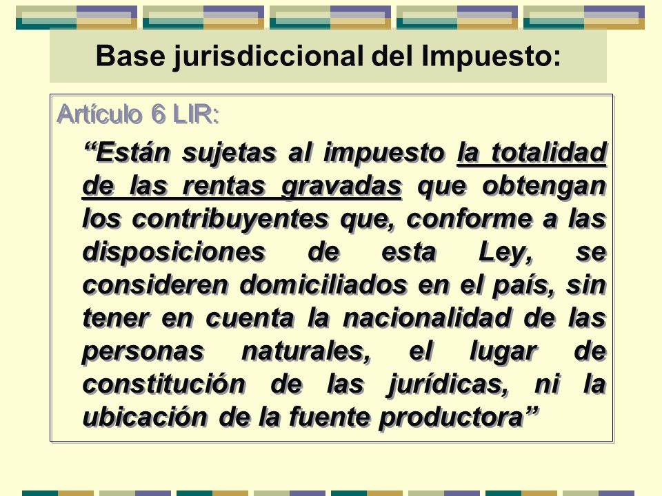Base jurisdiccional del Impuesto: