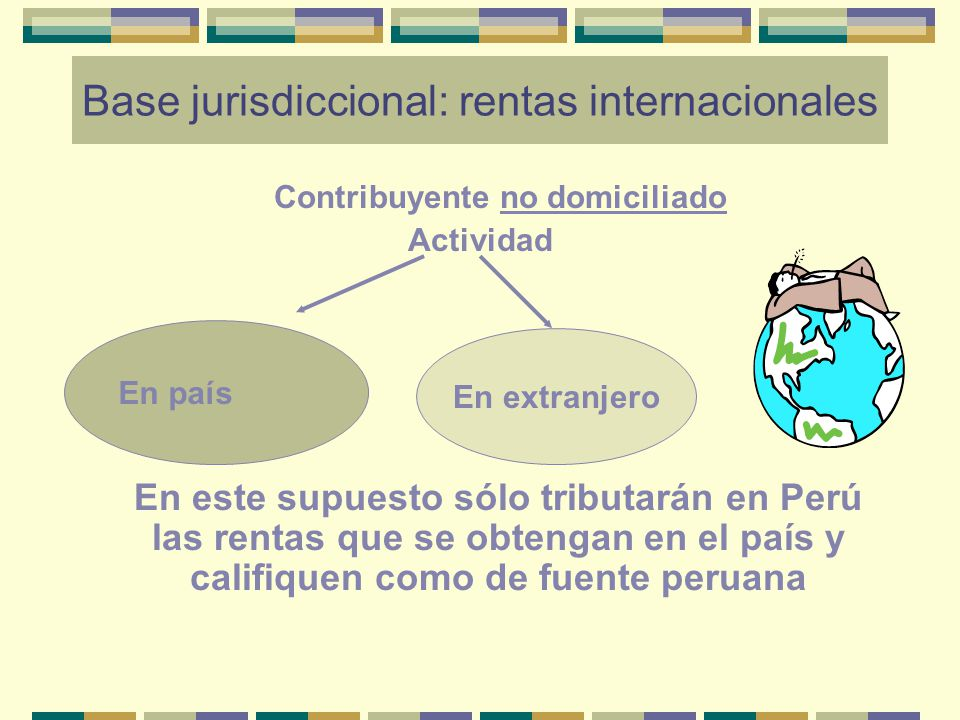 Base jurisdiccional: rentas internacionales