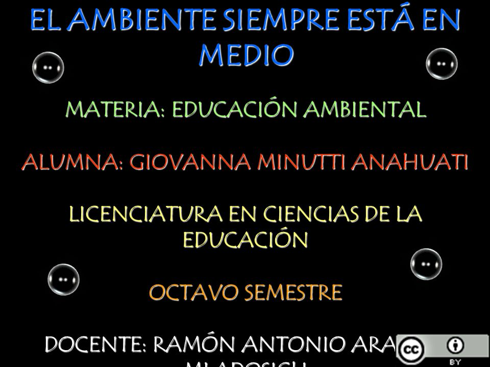 EL AMBIENTE SIEMPRE ESTÁ EN MEDIO