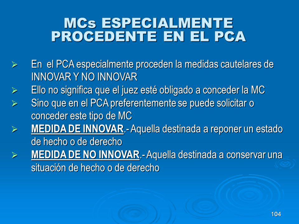 MCs ESPECIALMENTE PROCEDENTE EN EL PCA