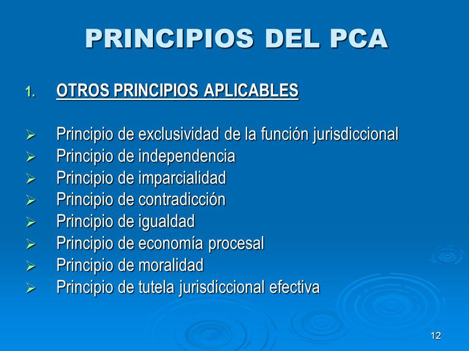 PRINCIPIOS DEL PCA OTROS PRINCIPIOS APLICABLES