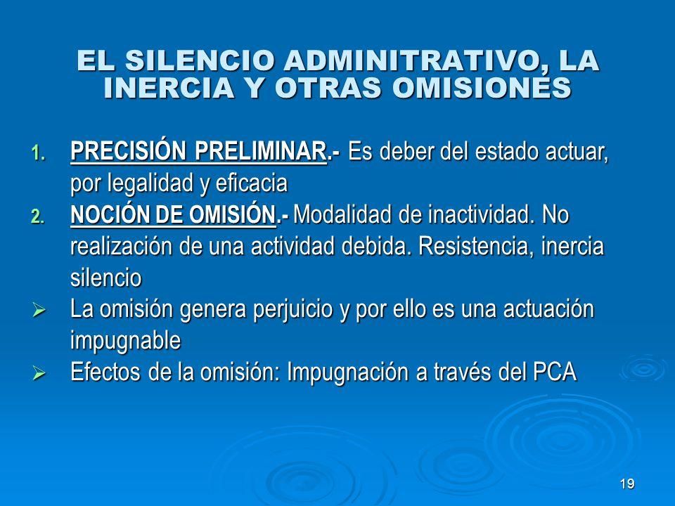 EL SILENCIO ADMINITRATIVO, LA INERCIA Y OTRAS OMISIONES