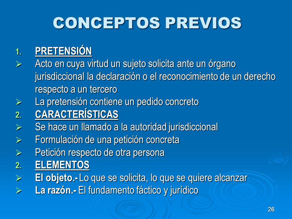 CONCEPTOS PREVIOS PRETENSIÓN