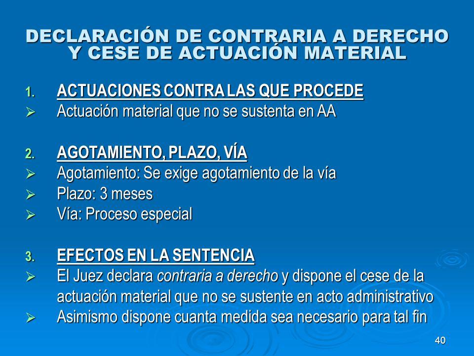 DECLARACIÓN DE CONTRARIA A DERECHO Y CESE DE ACTUACIÓN MATERIAL