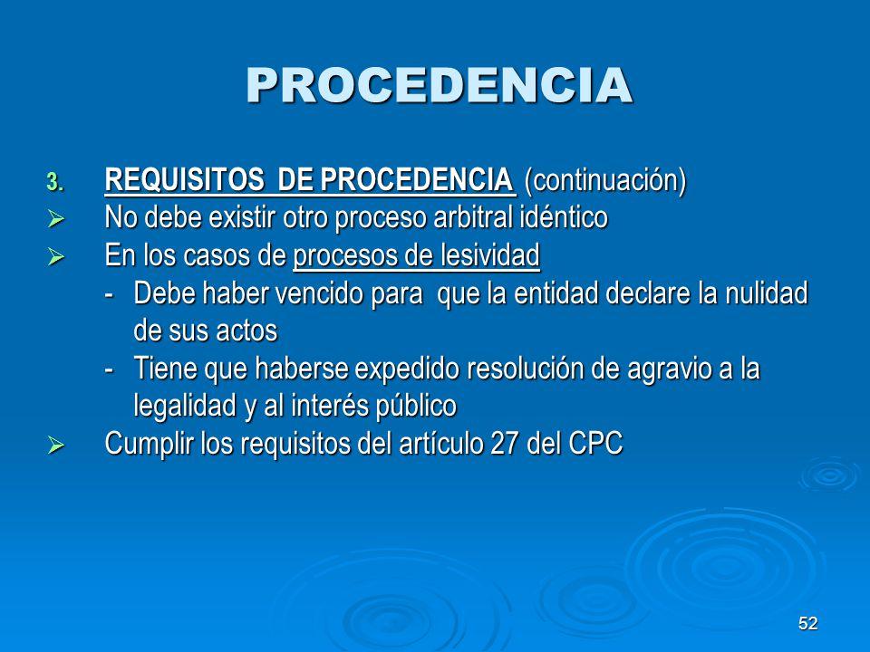 PROCEDENCIA REQUISITOS DE PROCEDENCIA (continuación)