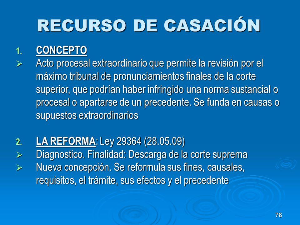 RECURSO DE CASACIÓN CONCEPTO