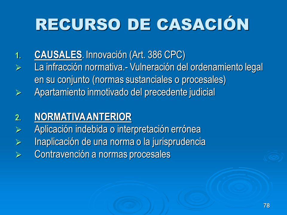RECURSO DE CASACIÓN CAUSALES. Innovación (Art. 386 CPC)