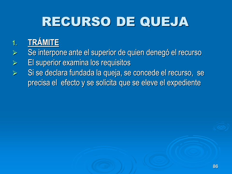RECURSO DE QUEJA TRÁMITE