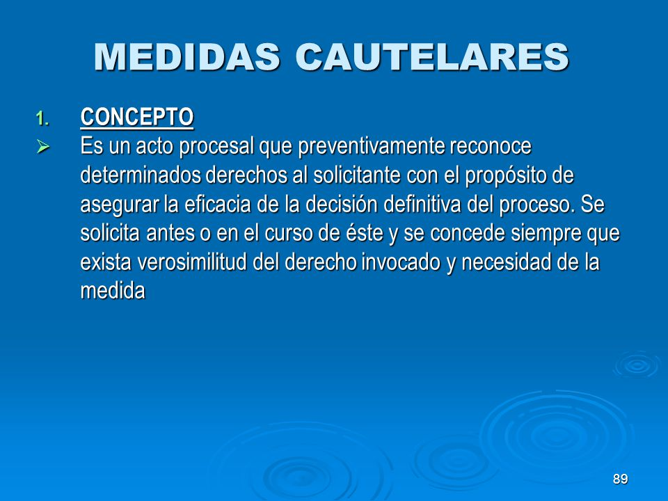 MEDIDAS CAUTELARES CONCEPTO