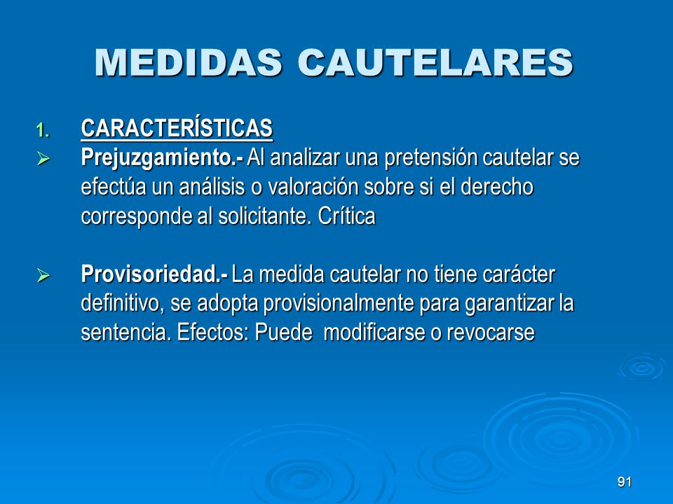 MEDIDAS CAUTELARES CARACTERÍSTICAS
