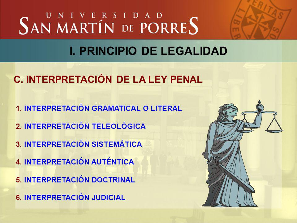 I. PRINCIPIO DE LEGALIDAD