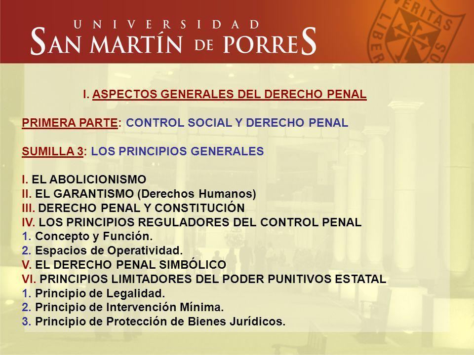 I. ASPECTOS GENERALES DEL DERECHO PENAL