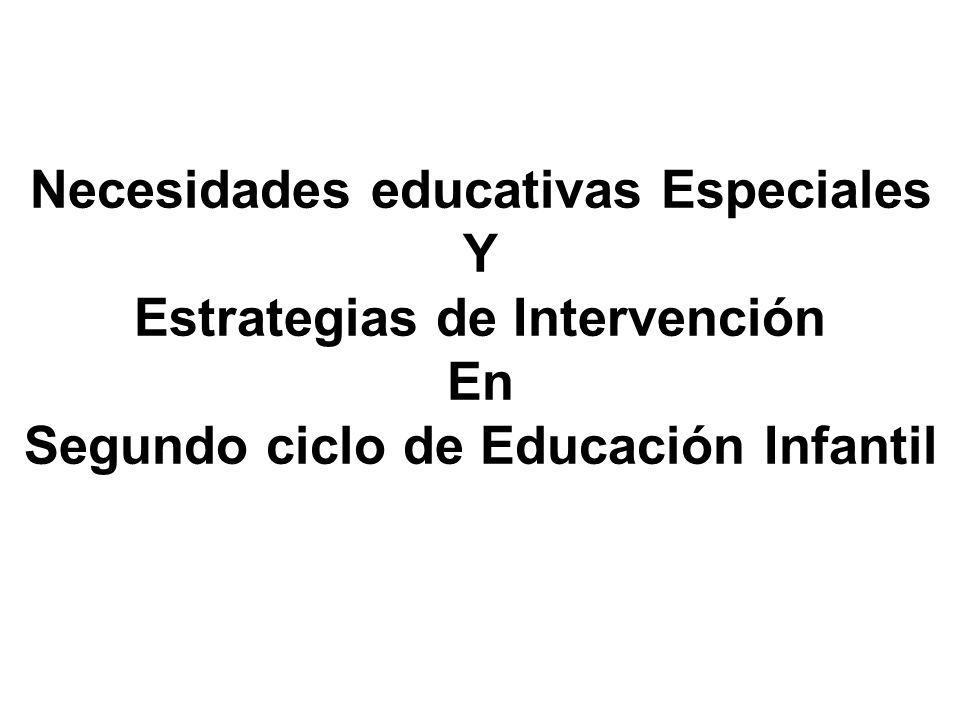 Necesidades educativas Especiales Y Estrategias de Intervención En
