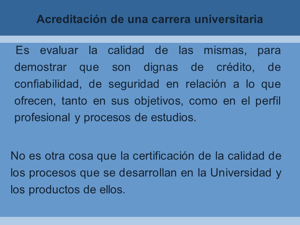 Acreditación de una carrera universitaria