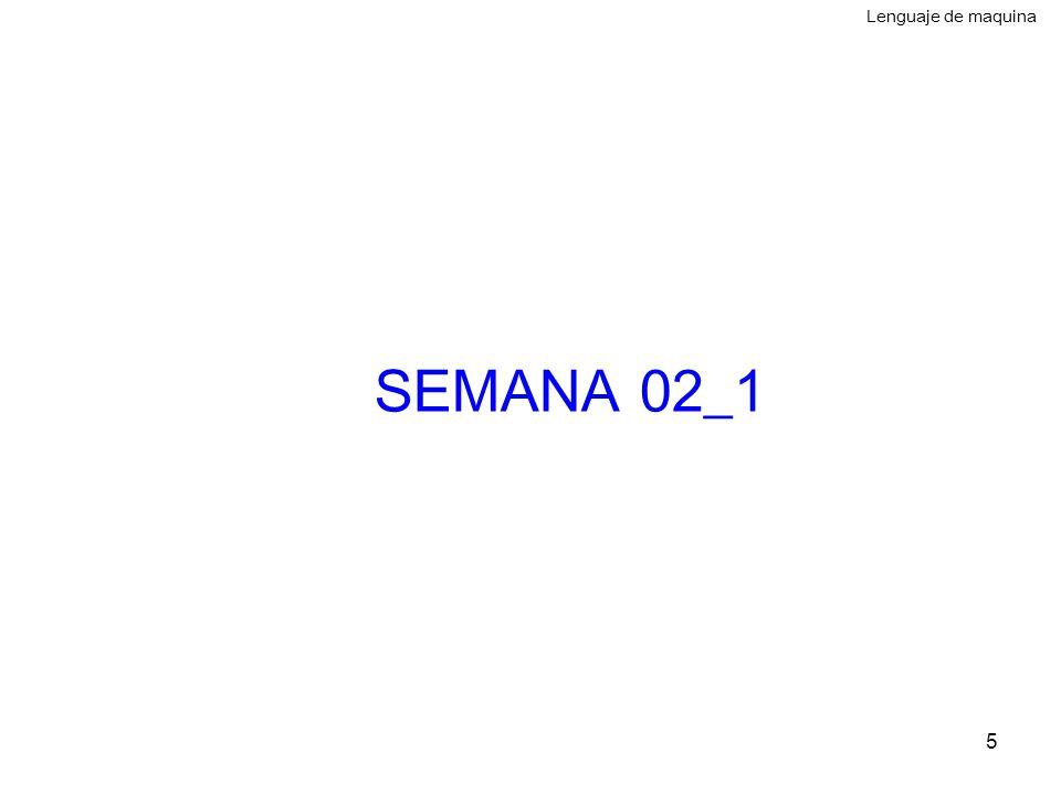 Lenguaje de maquina SEMANA 02_1