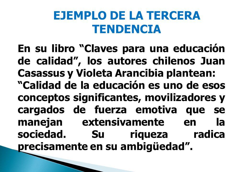 EJEMPLO DE LA TERCERA TENDENCIA