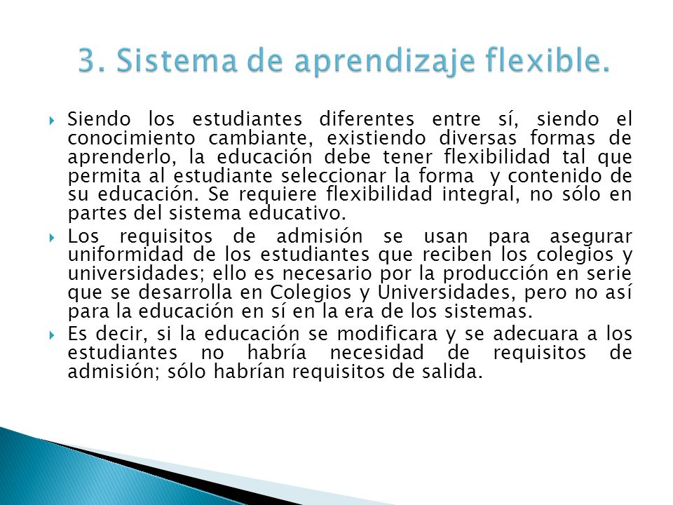 3. Sistema de aprendizaje flexible.