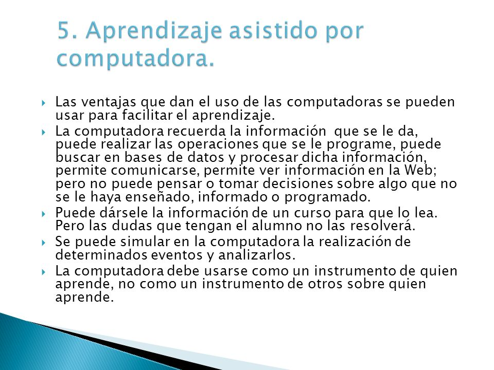 5. Aprendizaje asistido por computadora.
