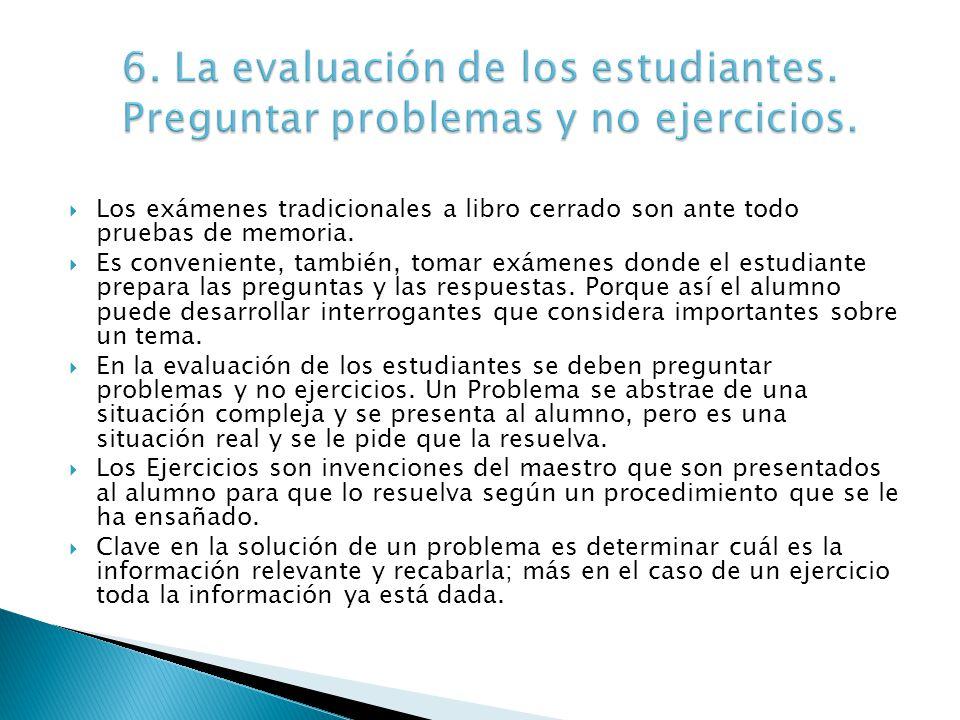 6. La evaluación de los estudiantes