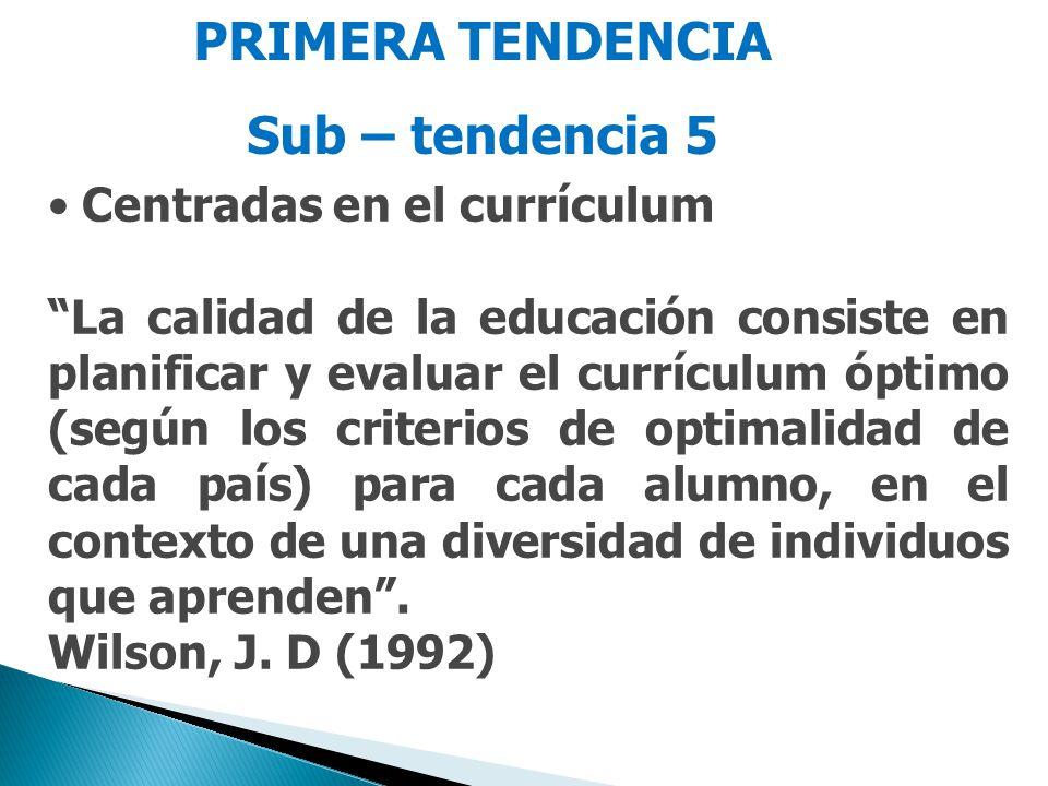 PRIMERA TENDENCIA Sub – tendencia 5
