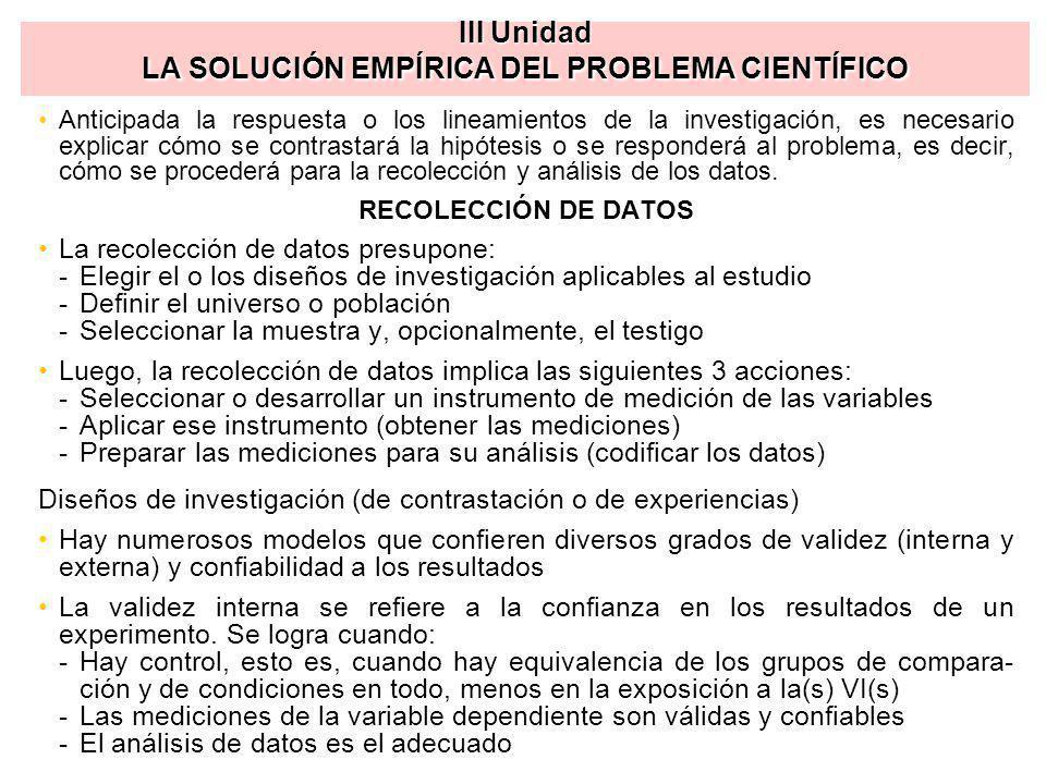 III Unidad LA SOLUCIÓN EMPÍRICA DEL PROBLEMA CIENTÍFICO
