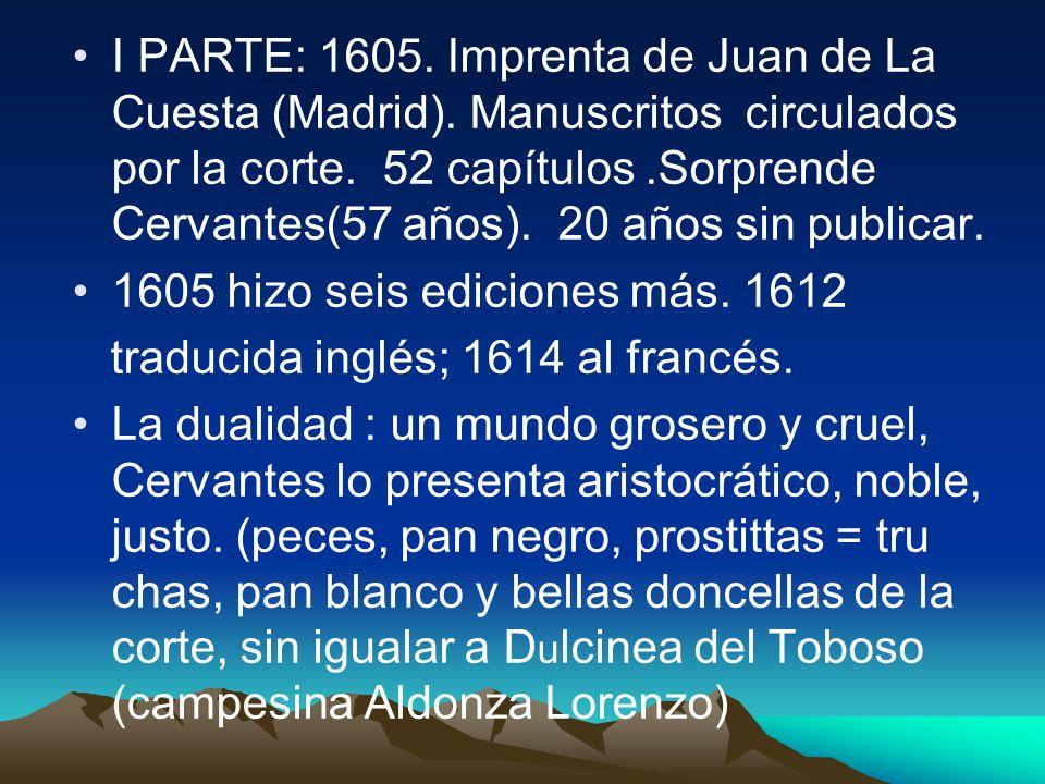 I PARTE: 1605. Imprenta de Juan de La Cuesta (Madrid)