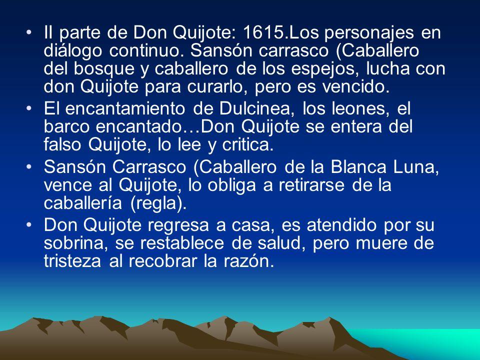 II parte de Don Quijote: 1615. Los personajes en diálogo continuo