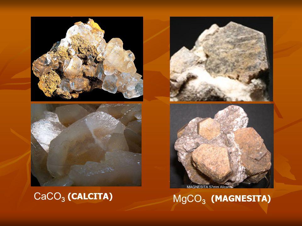 CaCO3 (CALCITA) MgCO3 (MAGNESITA)