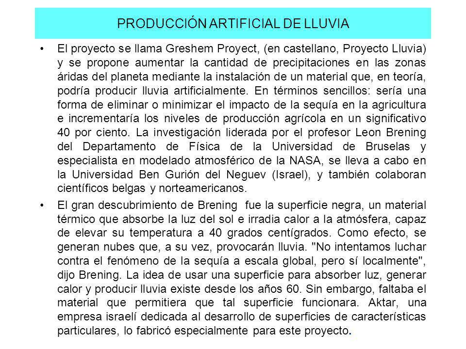 PRODUCCIÓN ARTIFICIAL DE LLUVIA