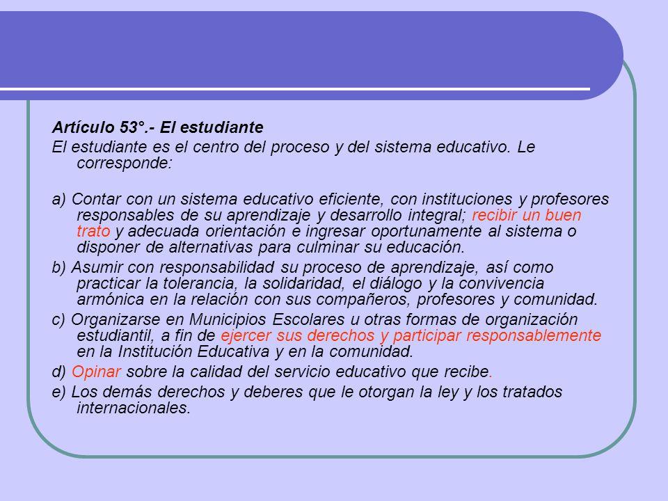 Artículo 53°.- El estudiante