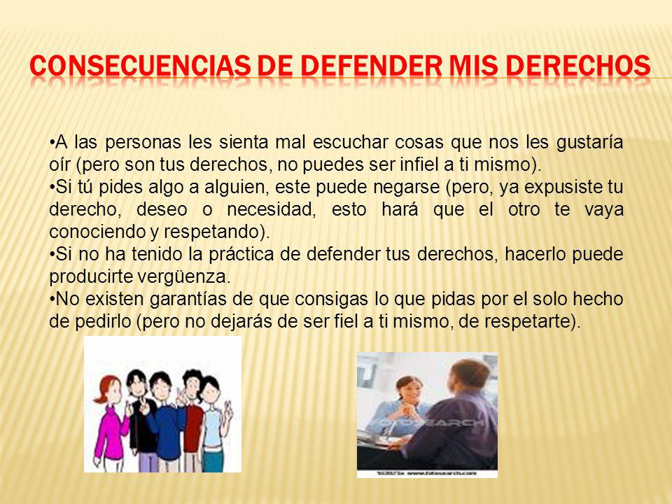 CONSECUENCIAS DE DEFENDER MIS DERECHOS