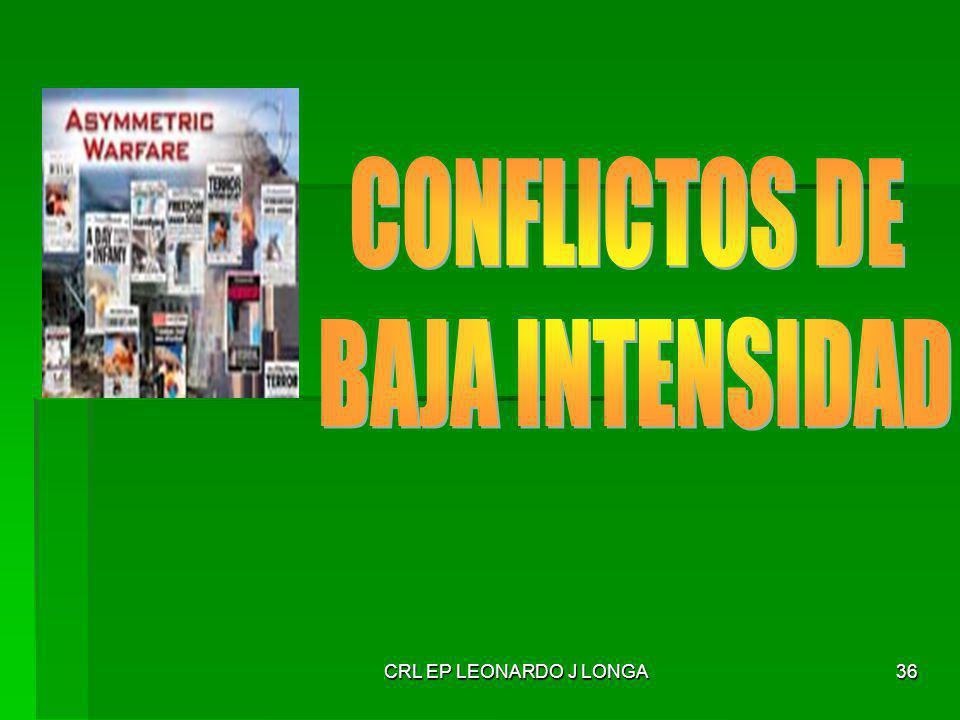 CONFLICTOS DE BAJA INTENSIDAD CRL EP LEONARDO J LONGA