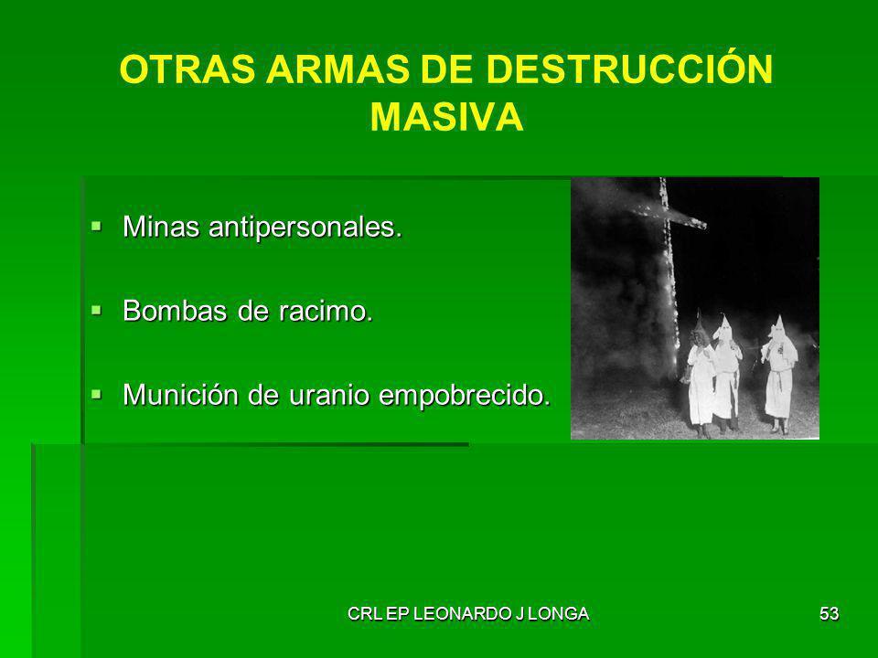 OTRAS ARMAS DE DESTRUCCIÓN MASIVA