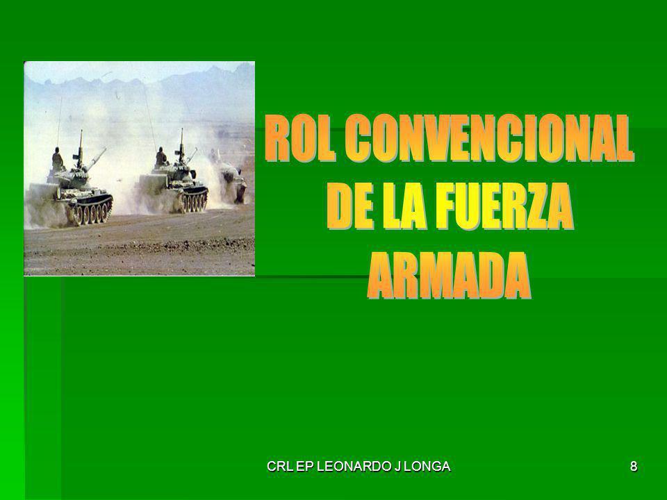 ROL CONVENCIONAL DE LA FUERZA ARMADA CRL EP LEONARDO J LONGA