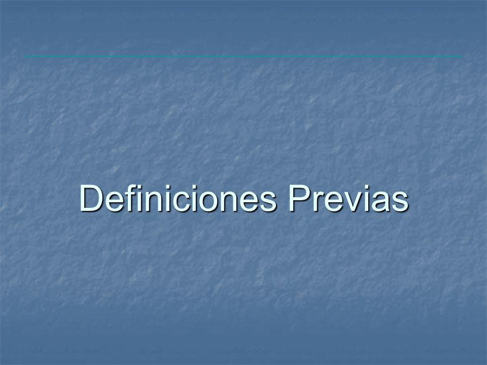 Definiciones Previas