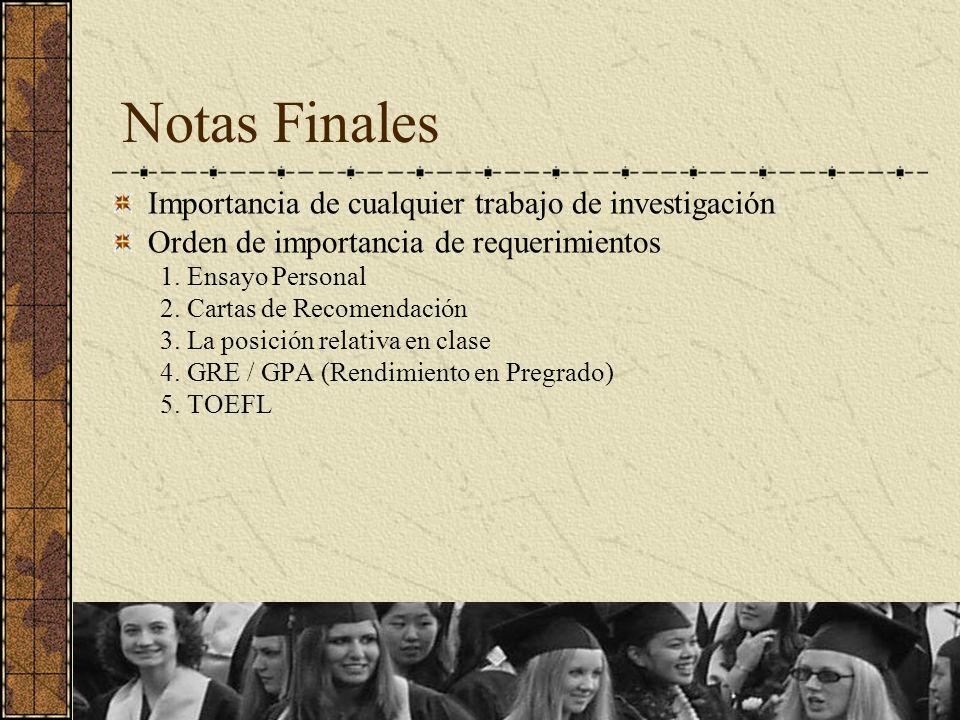 Notas Finales Importancia de cualquier trabajo de investigación