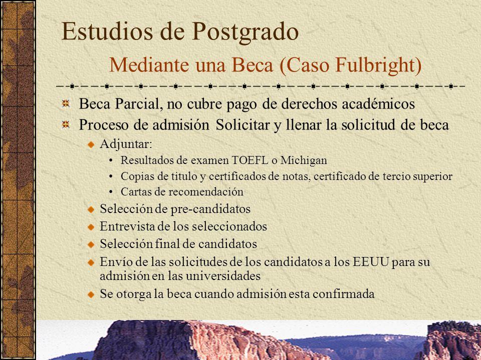 Estudios de Postgrado Mediante una Beca (Caso Fulbright)