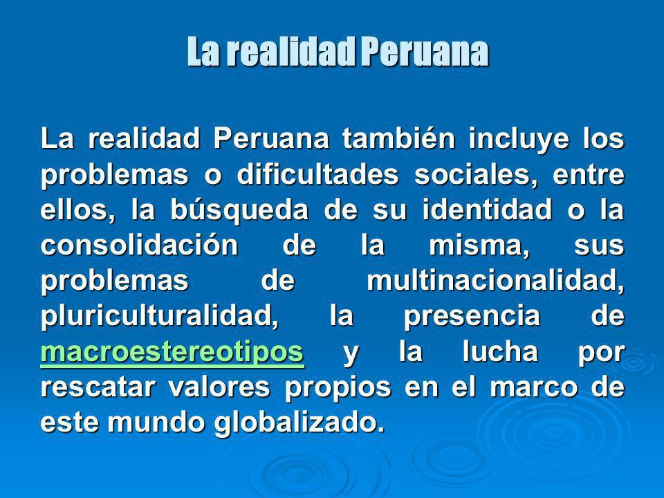 La realidad Peruana