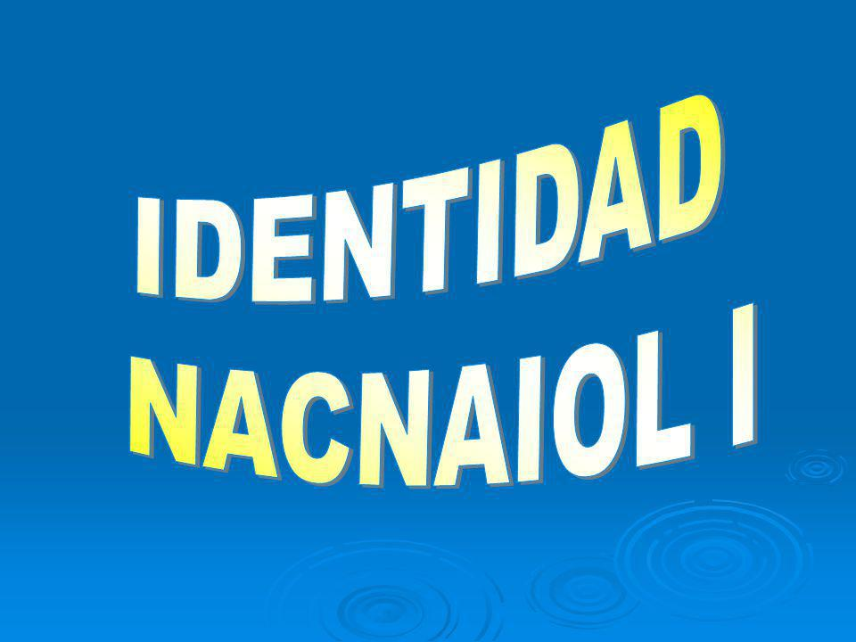 IDENTIDAD NACNAIOL I