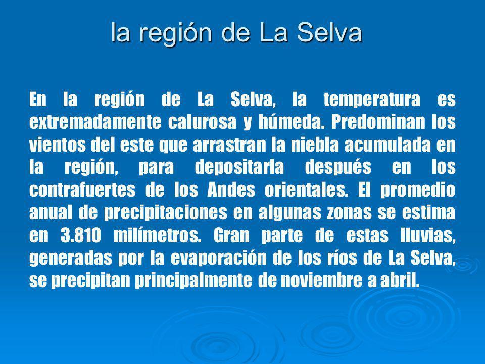 la región de La Selva